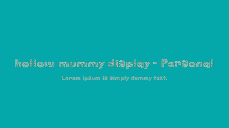 hollow mummy display - Personal Font Family