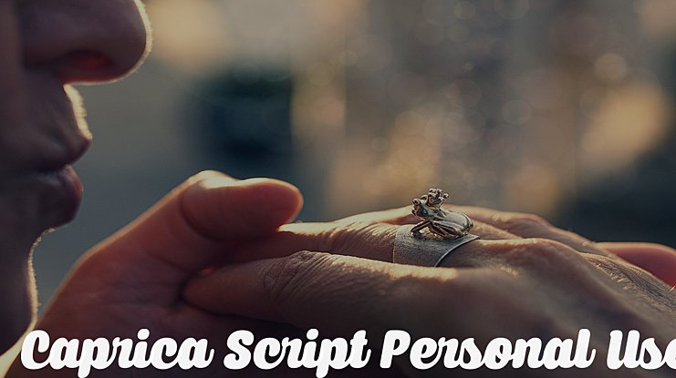 Caprica Script Personal Use Font Family