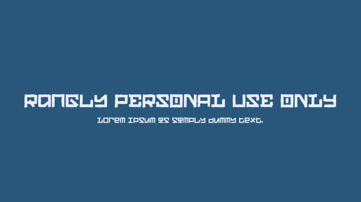 Rangly PERSONAL USE ONLY Font