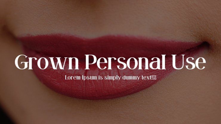 Grown Personal Use Font