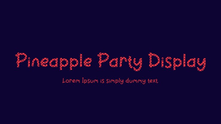 Pineapple Party Display Font Family