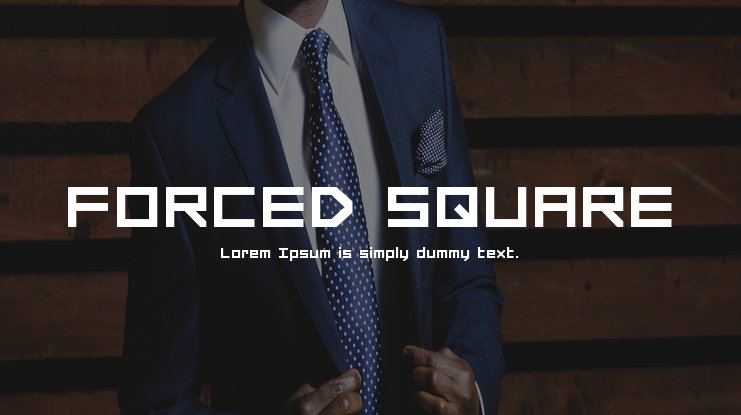 FORCED SQUARE Font