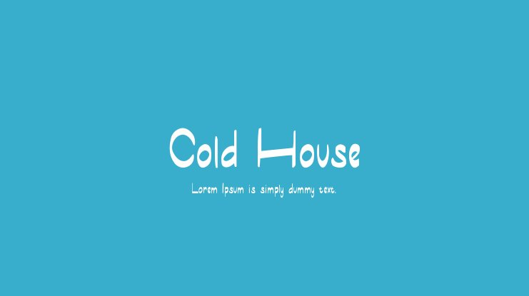 Cold House Font