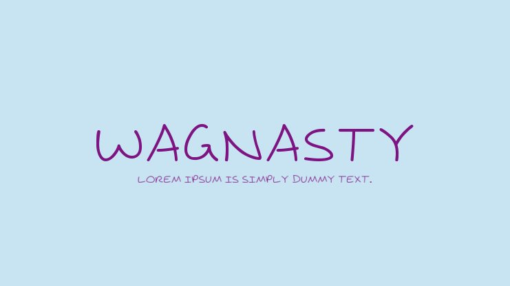 Wagnasty Font