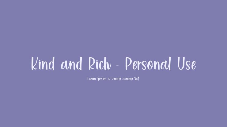 Kind and Rich - Personal Use Font