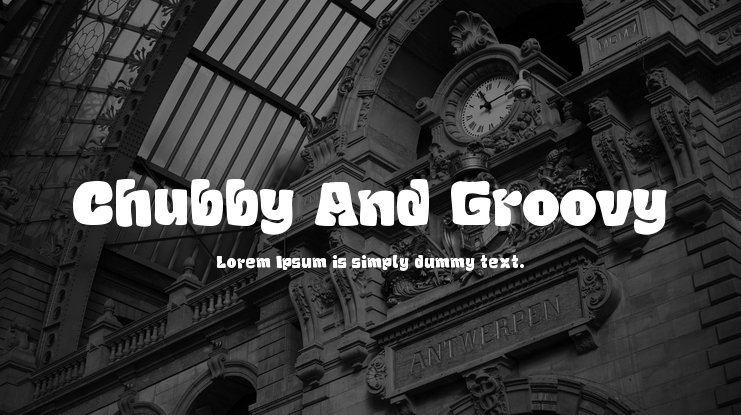 Chubby And Groovy Font