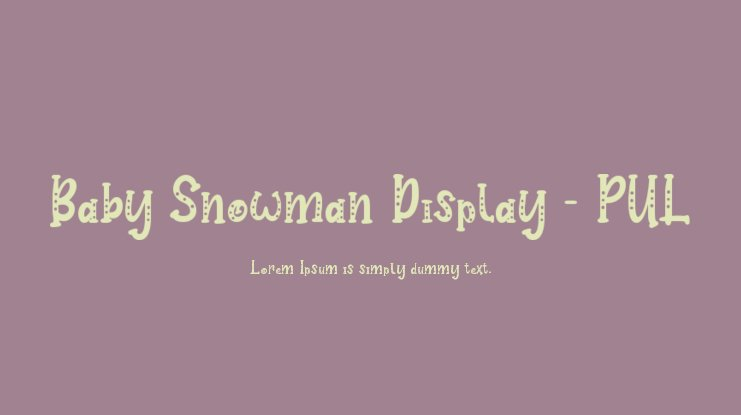 Baby Snowman Display - PUL Font Family