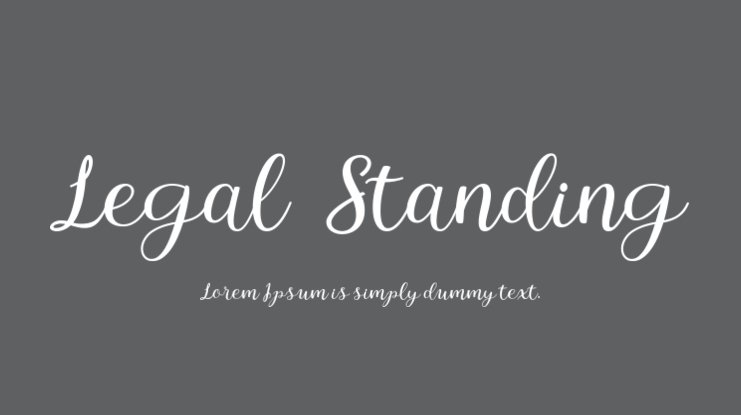 Legal Standing Font