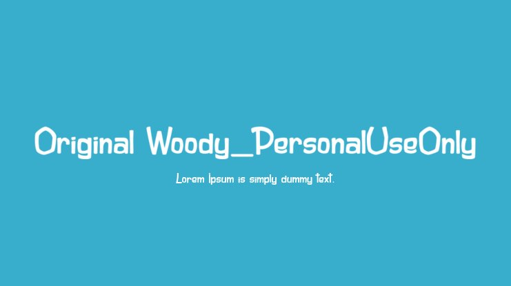 Original Woody_PersonalUseOnly Font