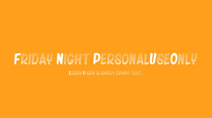 Friday Night_PersonalUseOnly Font