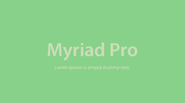 Myriad Pro Font Family : Download Free for Desktop & Webfont