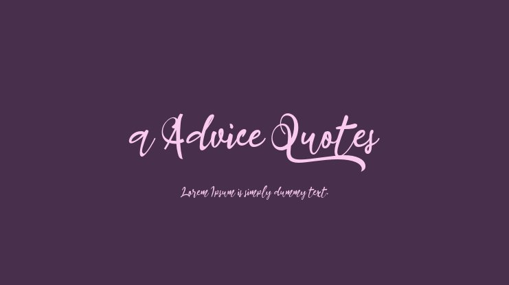 a Advice Quotes Font
