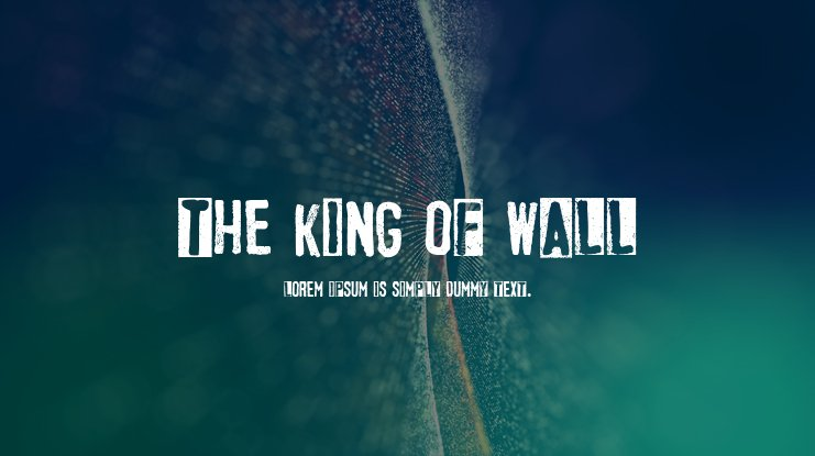 The King of Wall Font