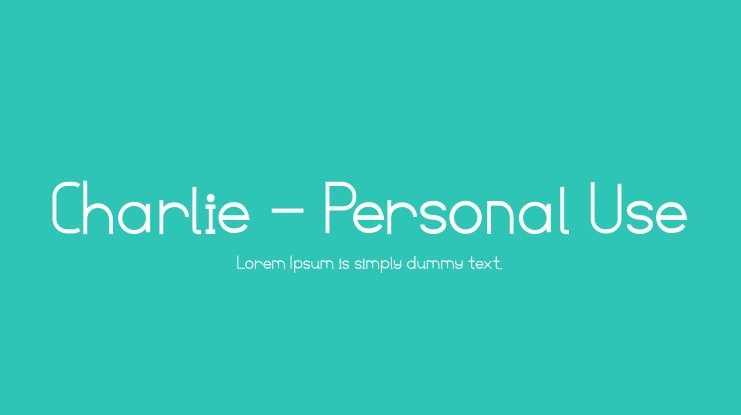 Charlie - Personal Use Font