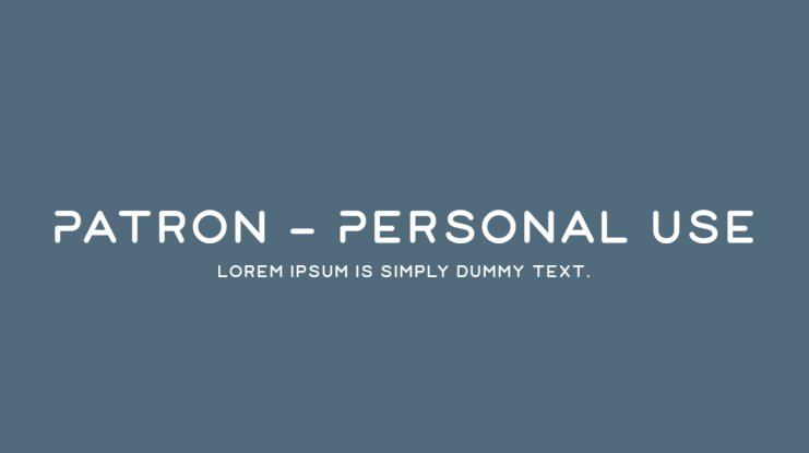 Patron - Personal Use Font