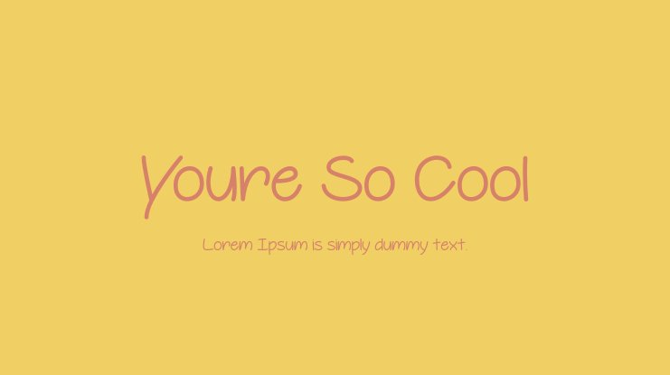 Youre So Cool Font
