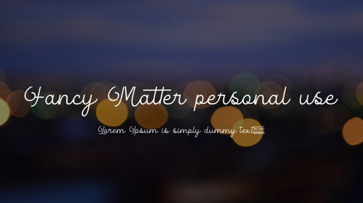 Fancy Matter personal use Font