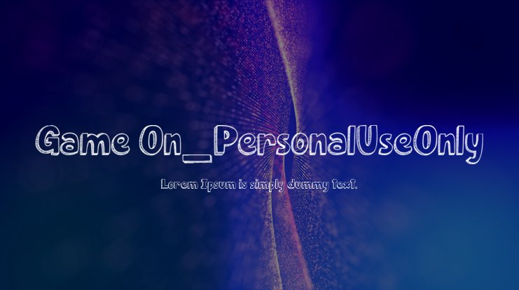 Game On_PersonalUseOnly Font
