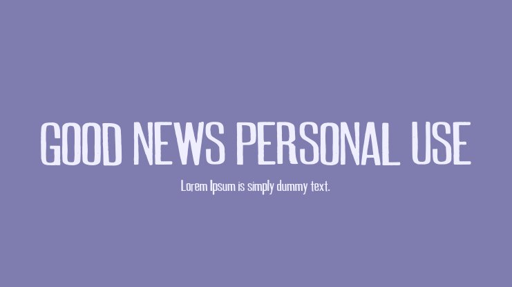 GOOD NEWS PERSONAL USE Font