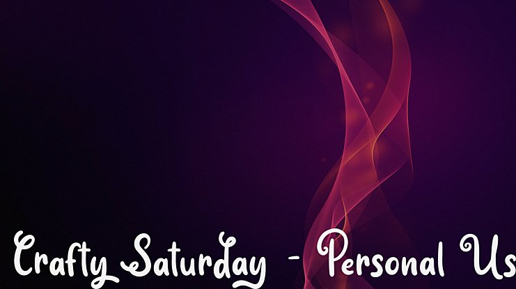 Crafty Saturday - Personal Use Font