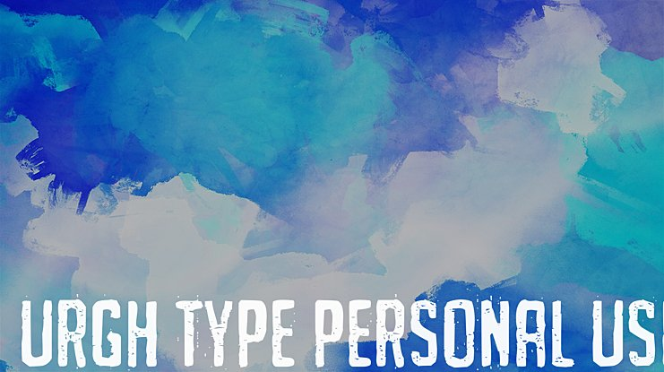 URGH TYPE PERSONAL USE Font