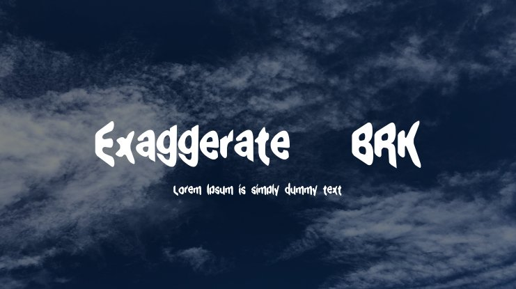 Exaggerate (BRK) Font