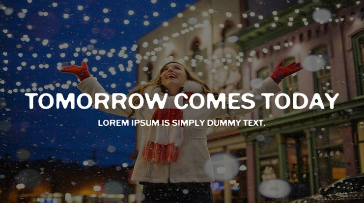 Tomorrow Comes Today Font