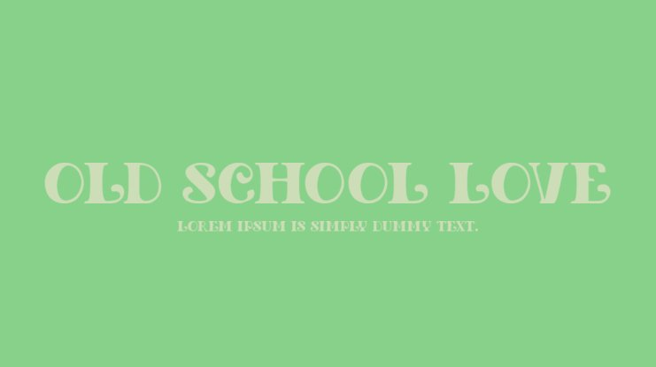 Old School Love Font Family