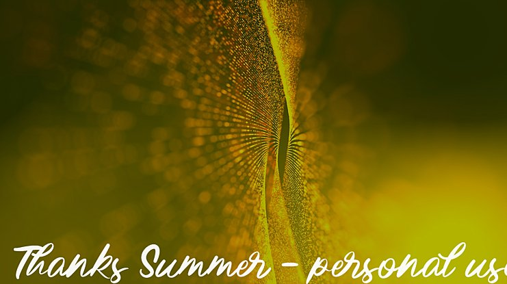 Thanks Summer - personal use Font