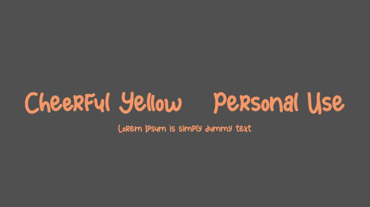Cheerful Yellow - Personal Use Font