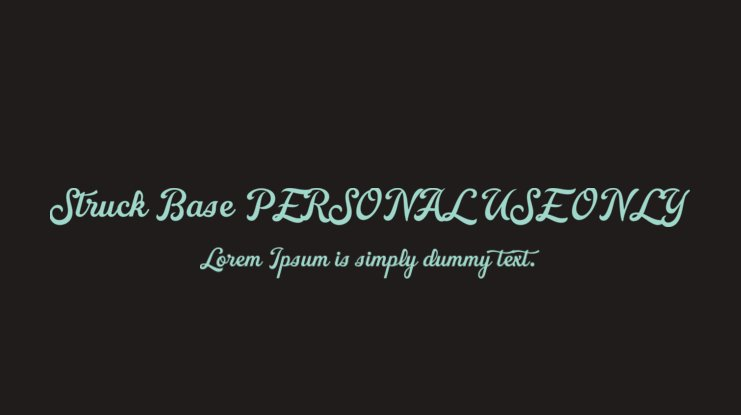Struck Base PERSONAL USE ONLY Font