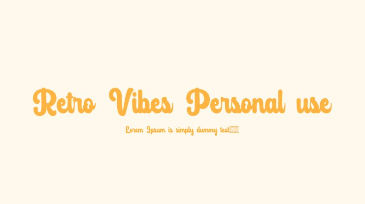 Retro Vibes Personal use Font