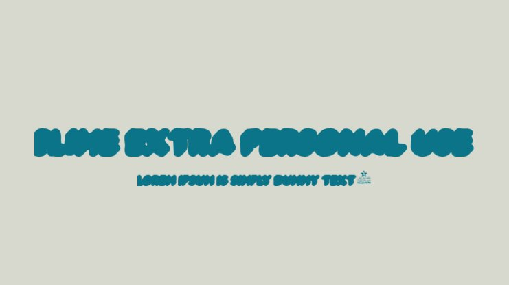 SLIME EXTRA PERSONAL USE Font Family
