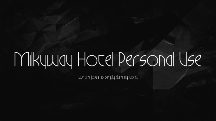 Milkyway Hotel Personal Use Font