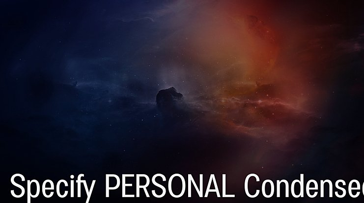 Specify PERSONAL Condensed Font Family