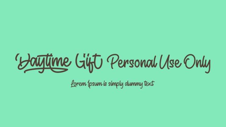 Daytime Gift Personal Use Only Font