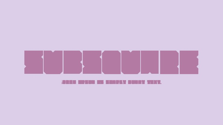 SubSquare Font
