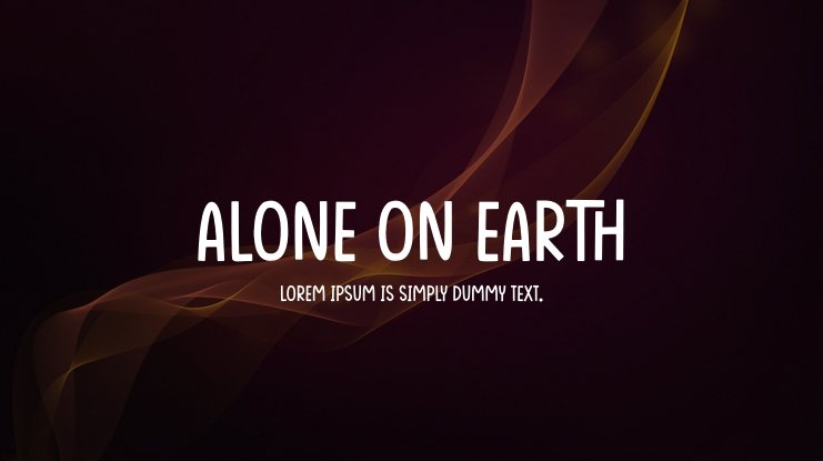 Alone On Earth Font