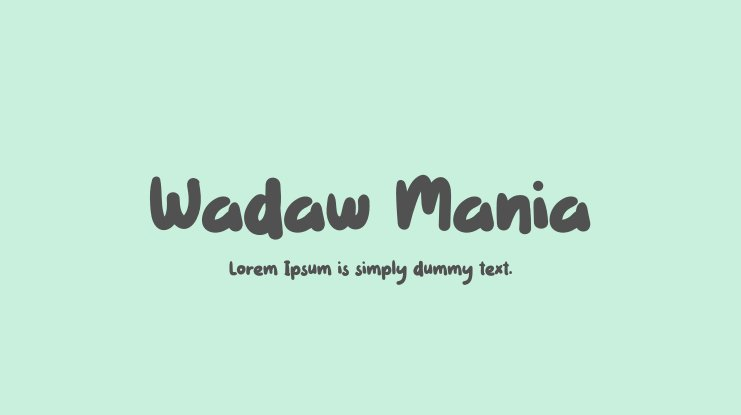 Wadaw Mania Font Family
