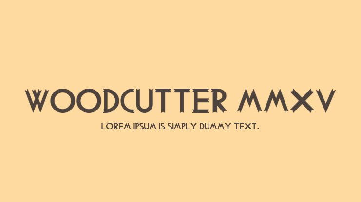 Woodcutter MMXV Font