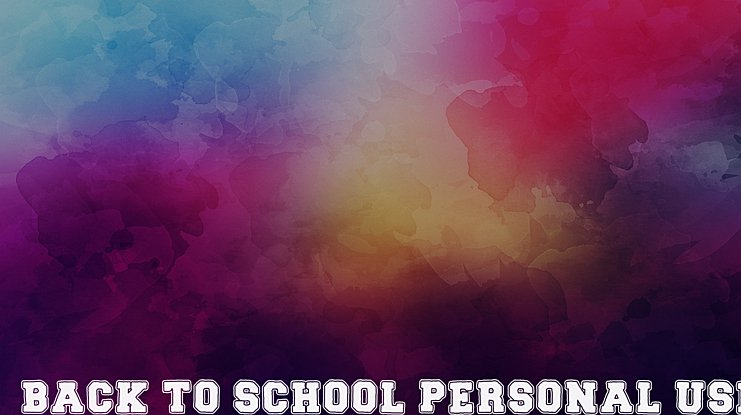 BACK TO SCHOOL PERSONAL USE Font