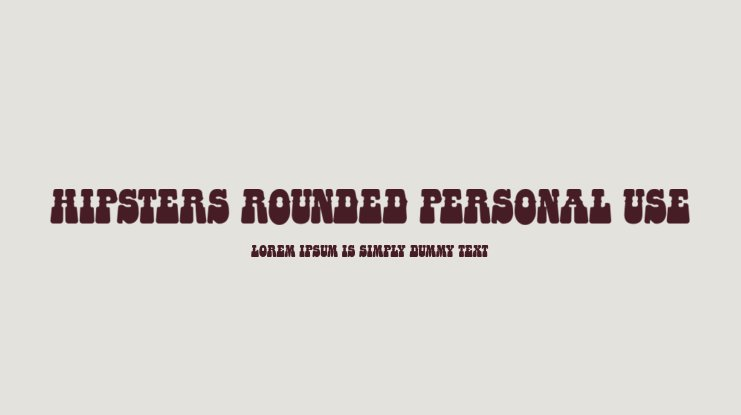 HIPSTERS ROUNDED PERSONAL USE Font