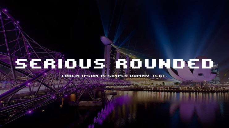 Serious Rounded Font Family