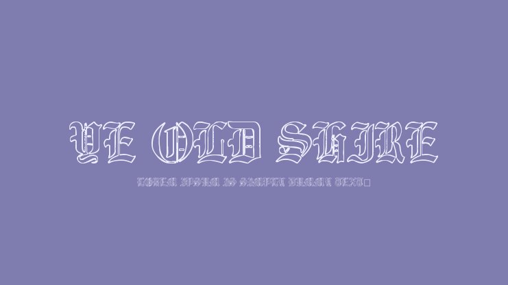 Ye Old Shire Font Family