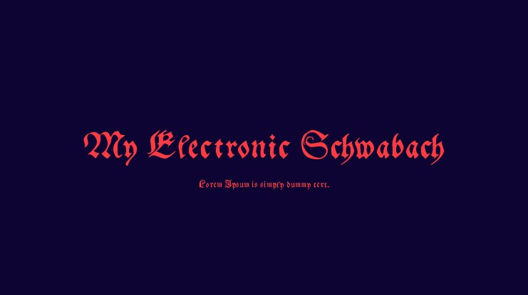 My Electronic Schwabach Font