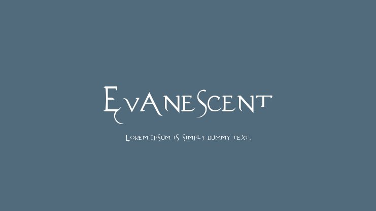 Evanescent Font Family