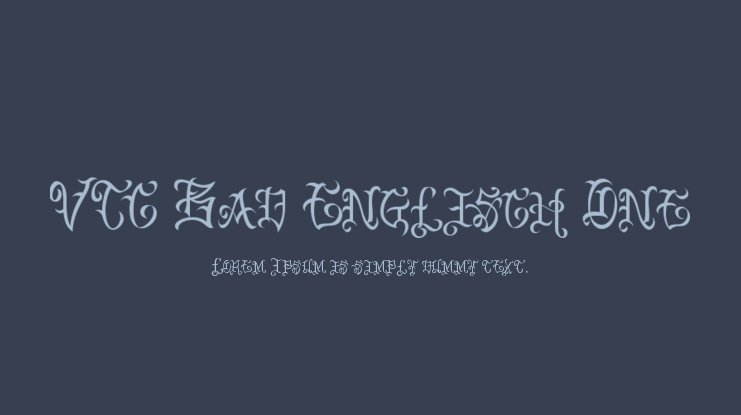 VTC Bad Englisch One Font