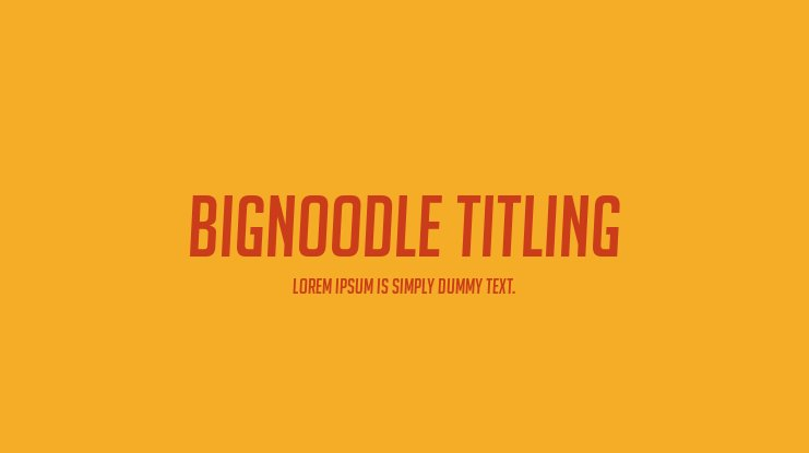 BigNoodle Titling Font Family