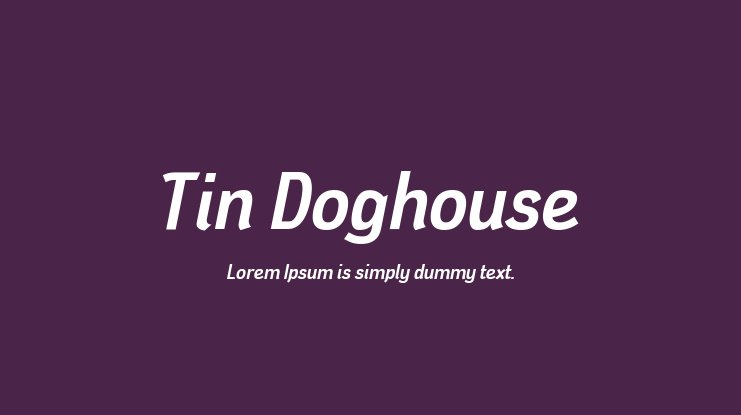 Tin Doghouse Font Family