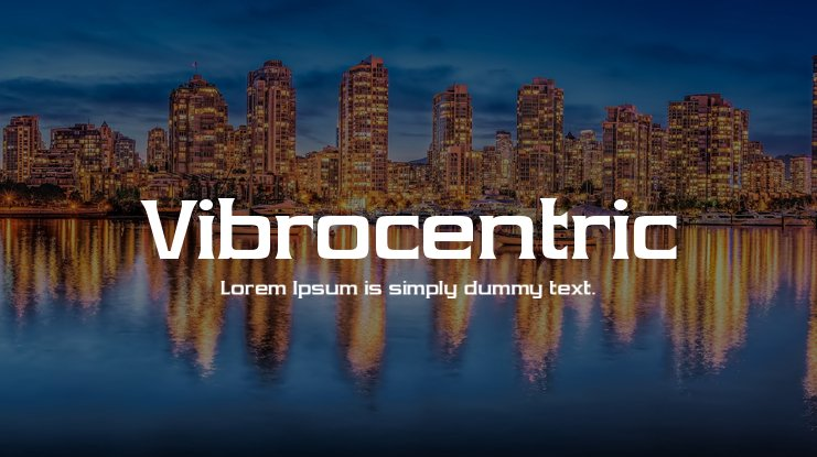 Vibrocentric Font Family